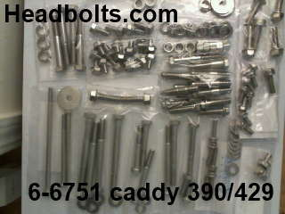 Engine & accessory Stainless fastener kit cadillac  LATE 390 (1963 & UP) / 429